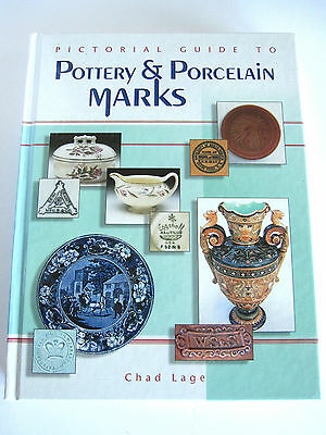 Pictorial Guide to Pottery+Porcelain Marks Chad Lage 2003 COLLECTOR BOOK