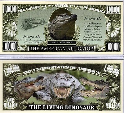 The American Alligator - Alligatoridae Series Million Dollar Novelty Money