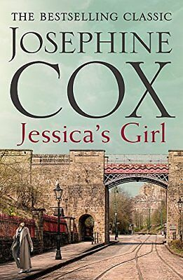 Jessica's Girl: Everyone has secrets… by Josephine Cox New Paperback Book