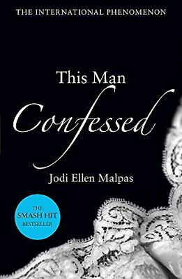 This Man Confessed (This Man 3) by Jodi Ellen Malpas New Paperback Book