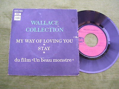 """WALLACE COLLECTION """" My way of loving you / Stay """" Pathè 1971"""