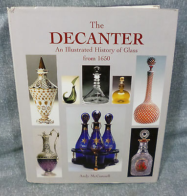 Book - The Decanter - An Illustrated History of Glass from 1650.  Andy McConnell