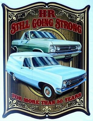 HR HOLDEN STILL GOING STRONG FOR MORE THAN 50YRS All Weather Metal Sign 475x360