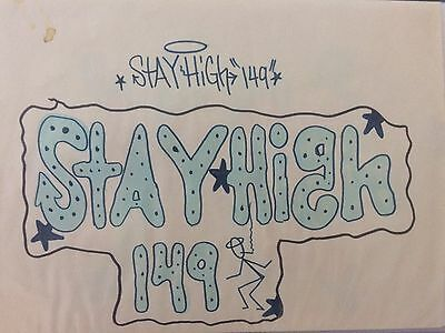 STAY HIGH 149 ORIGINAL SKETCH ... NEW YORK GRAFFITI like Seen ... OLDSCHOOL