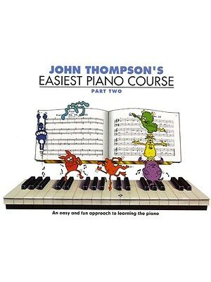John Thompson's Easiest Piano Course Part 2 Revised Edition MUSIC BOOK