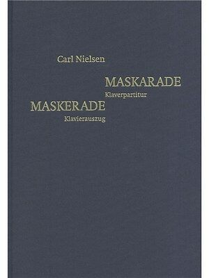 Carl Nielsen Maskarade Danish German Piano Reduction Learn to Play MUSIC BOOK
