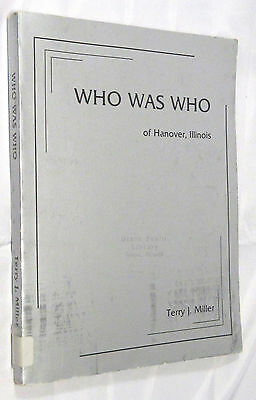 HANOVER, Jo Daviess County, Illinois Biographies Genealogy Who Was Who, 1980