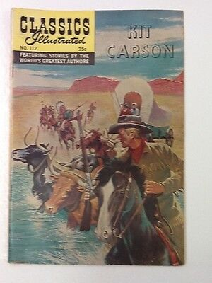 Classics Illustrated Kit Carson Comic, #112 1969 Very Nice Winter 1969 Issue
