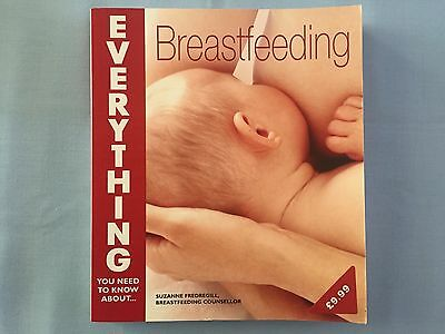 Everything You Need To Know About Breastfeeding, Book By Suzanne Fredregill