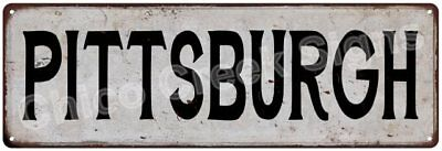 PITTSBURGH Vintage Look Rustic Metal Sign Chic City State Retro 6186023