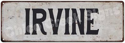 IRVINE Vintage Look Rustic Metal Sign Chic City State Retro 6185785