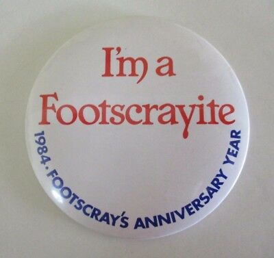 'I'm a Footscrayite' Civic Pride Large Badge - 1984 Anniversary Year - Footscray