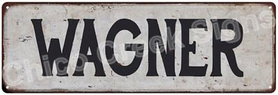 WAGNER Vintage Look Rustic Metal Sign Shabby Chic Family Name 6186533