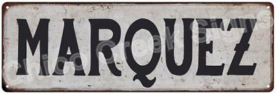 MARQUEZ Vintage Look Rustic Metal Sign Shabby Chic Family Name 6186820