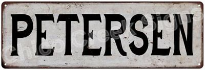 PETERSEN Vintage Look Rustic Metal Sign Shabby Chic Family Name 6187012