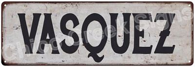 VASQUEZ Vintage Look Rustic Metal Sign Shabby Chic Family Name 6186777