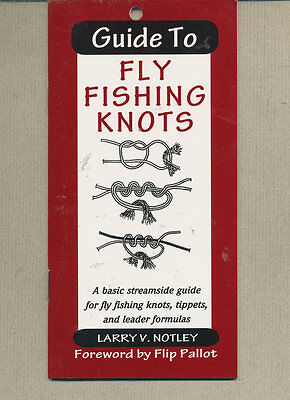 Guide to Fly Fishing Knots - Larry Notley