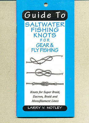 Guide to Saltwater Fishing Knots - Larry Notley