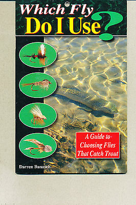 Which Fly Do Use? - Darren Banasch (autographed by the author)