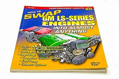 S-A Books LS Swaps: How to Swap GM LS Engines into Almost Anything P/N 156