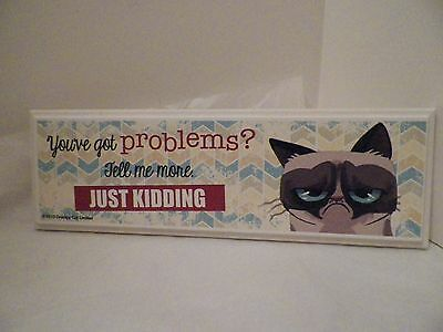Grumpy Cat Wooden Plaque - You've Got Problems? Tell Me More, Just Kidding