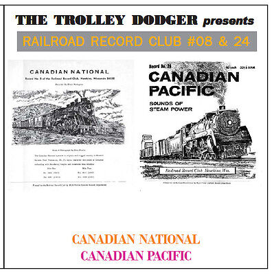 Vintage CN CP Canadian 1950s Steam Audio on CD - Railroad Record Club #08 & 24