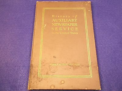 """Rare Antique 1923 Book """"History Of Auxiliary Newspaper Service In The (Usa)"""""""