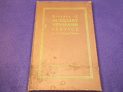 "Rare Antique 1923 Book ""history Of Auxiliary Newspaper Service In The (Usa)"""