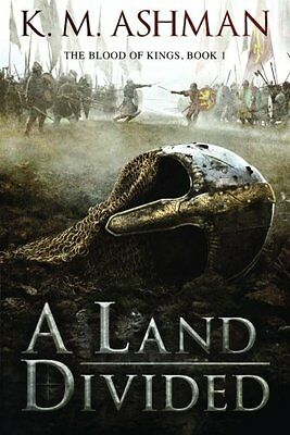 A Land Divided by K. M. Ashman (Paperback, 2015)