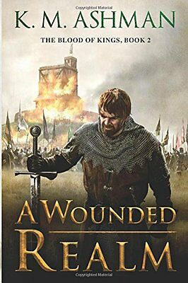 A Wounded Realm by K. M. Ashman (Paperback, 2016)