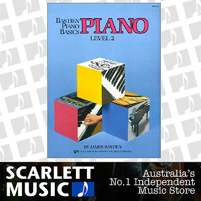 Bastien Piano Basics - Piano - Level 2 ( Two / Second ) By James Bastien & Kjos
