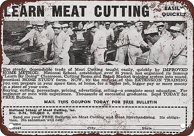 """7"""" x 10"""" Metal Sign - 1949 Learn Meat Cutting - Vintage Look Reproduction"""