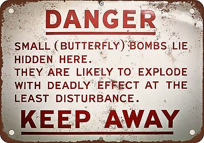 """7"""" x 10"""" Metal Sign - Danger Butterfly Bombs - Vintage Look Reproduction"""