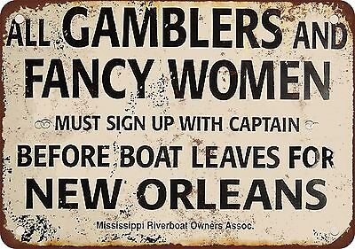"""7"""" x 10"""" Metal Sign - Gamblers and Fancy Women New Orleans Riverboat - Vintage L"""