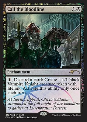 Convocare la Stirpe - Call the Bloodline mtg PROMO FOIL ita Friday Night FNM