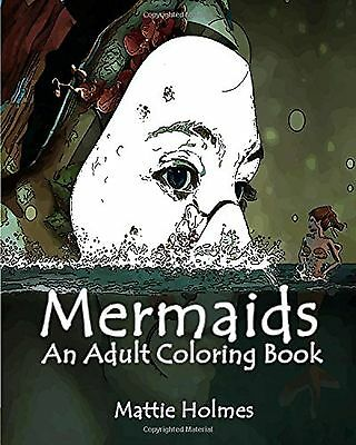 Mermaids: An Adult Coloring Book  with Mystical Island Goddesses Fantasy Land...