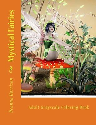 Mystical Fairies: Adult Grayscale Coloring Book