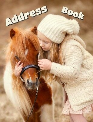"Address Book Large Print for Seniors 8 1/2"" x 11"" 436 Contacts Horse Little Girl"