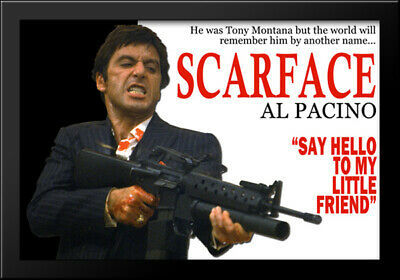Scarface - Say Hello to My Little Friend 36x28 Framed Movie Poster Art Print