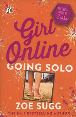 Girl Online: Going Solo by Zoe (Zoella) Sugg New Paperback Book