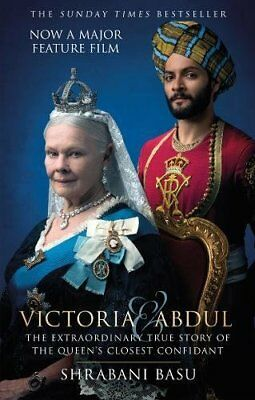 Victoria & Abdul: The True Story of the Queen's Closest Confidant paperback