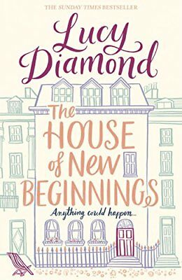 The House of New Beginnings by Lucy Diamond New Paperback Book