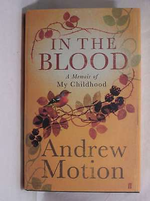 In the Blood, Andrew Motion, New Book