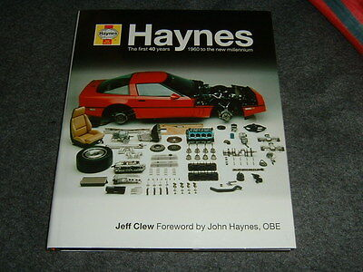 Haynes: The First 40 Years by Jeff Clew (Hardback, 2000) 1859604188 Car Book