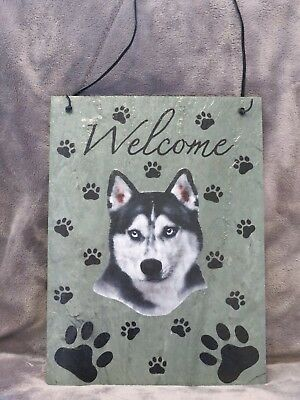 Hand Made Slate Siberian Husky Welcome Sign 8 1/2 Inch X 12 Inch