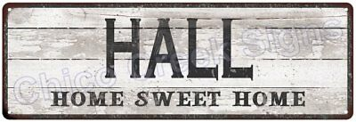 HALL Home Sweet Home Country Look Gloss Metal Sign 6x18 Chic Décor G61801225