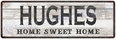 HUGHES Home Sweet Home Country Look Gloss Metal Sign 6x18 Chic Décor G61801596