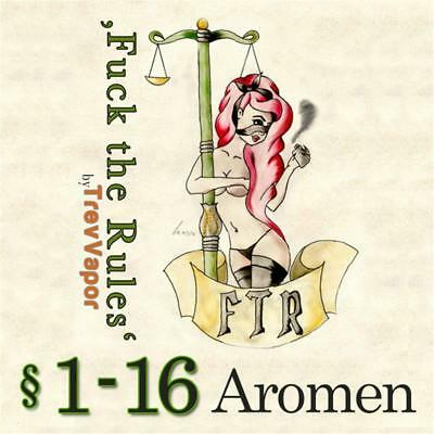 Fuck the Rules Aromen §1 - §16 Alle Sorten Aroma Flavour Concentrate f. e-Liquid