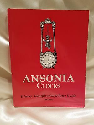 Ansonia Clocks: A Guide to Identification & Prices by Tran Duy Ly 1989