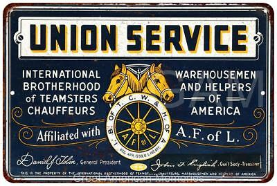 Union Service AF of L Teamsters Vintage Look Reproduction Sign 8 x 12 8120299